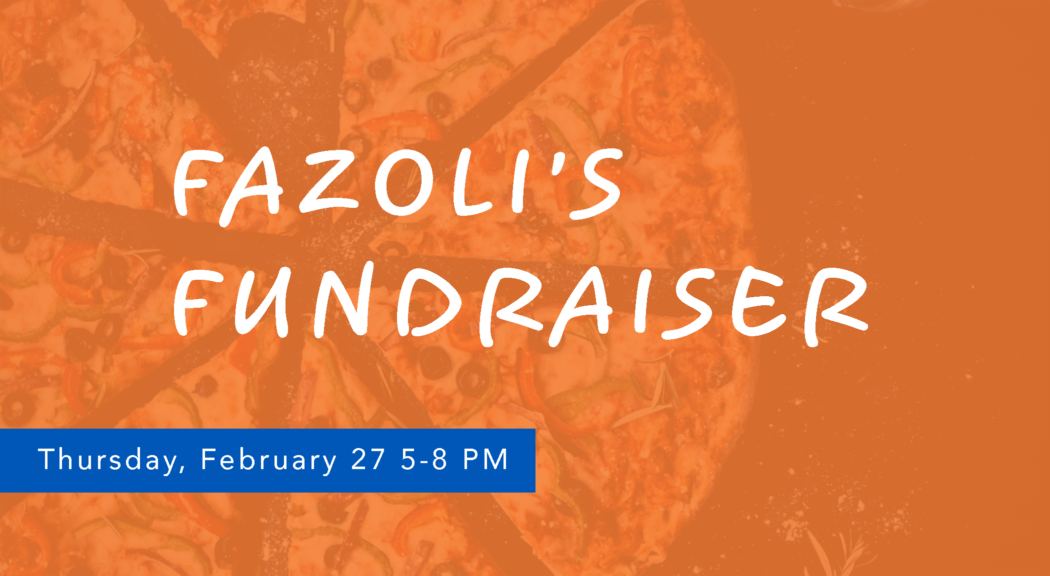 Fazoli's Fundraiser. Thursday, February 27th 5-8 pm