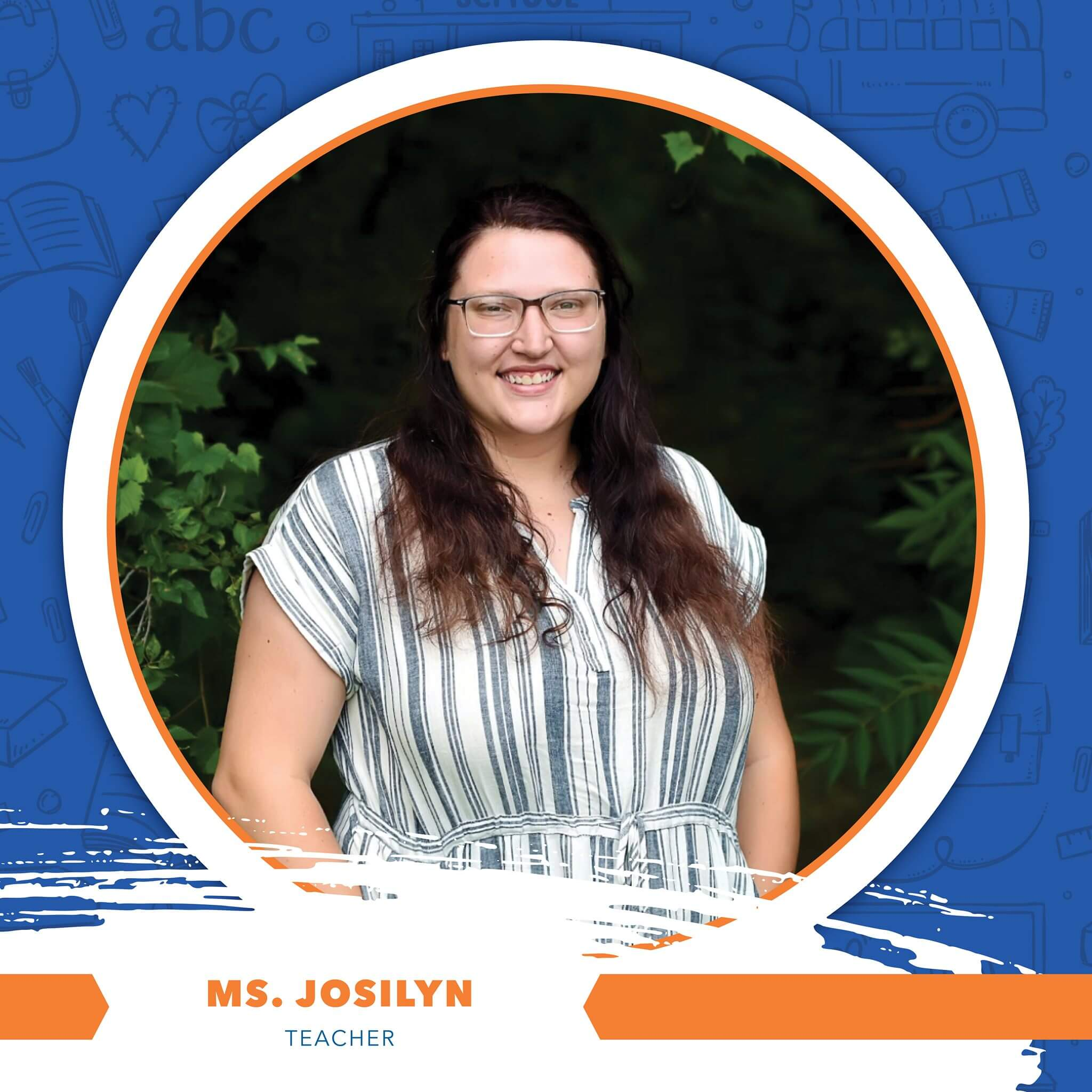 Ms. Josilyn - Teacher
