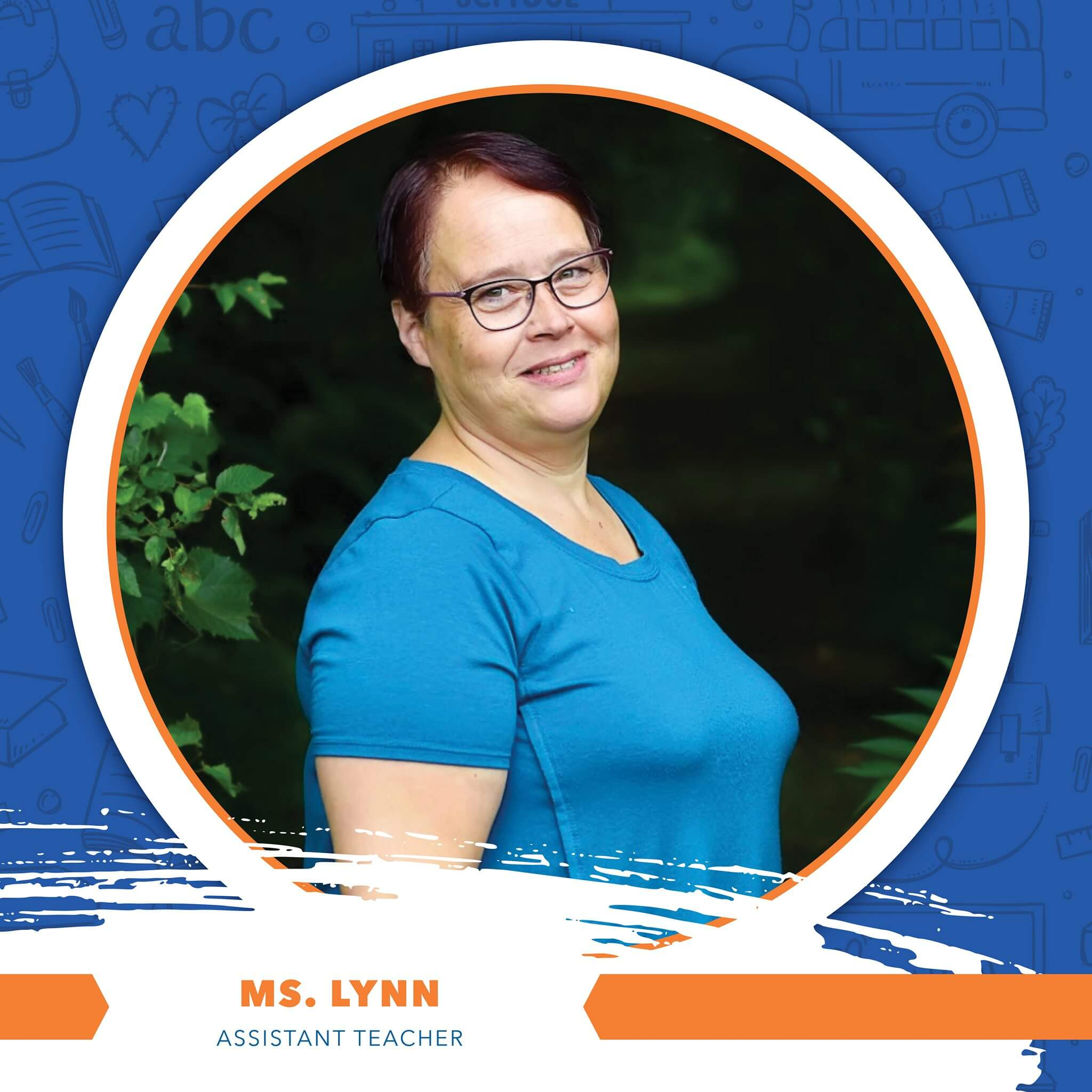 Ms. Lynn - Assistant Teacher